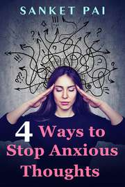 4 Ways to Stop Anxious Thoughts