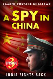 A Spy in China Episode #3