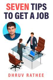 Seven Tips to Get A Job