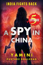 A Spy in China Episode #5