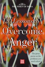 20 Lessons to Overcome Anger