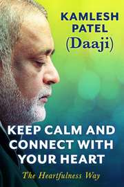 Keep Calm and Connect with Your Heart