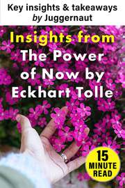 Insights from The Power of Now by Eckhart Tolle in 15 mins