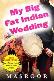 My Big Fat Indian Wedding: Word Power Edition