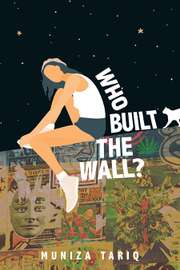 Who Built the Wall?