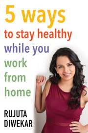 5 ways to stay healthy while you work from home