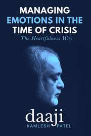 Managing Emotions in the Time of Crisis