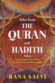 Tales from The Quran and Hadith: Volume 2