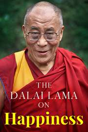 The Dalai Lama on Happiness