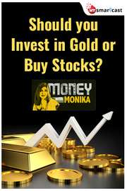 Money with Monika: Should You Invest in Gold or Buy Stocks?
