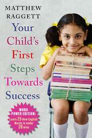 Your Child's First Steps Towards Success: Word Power Edition