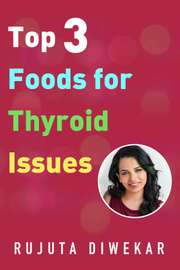 Top 3 Foods for Thyroid Issues