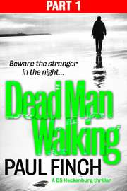 Dead Man Walking (Part 1 of 3) (Detective Mark Heckenburg, Book 4)