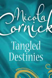 Tangled Destinies: The Larkswood Legacy (Regency, Book 12) / The Neglectful Guardian (Mills & Boon M&B)