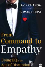 From Command to Empathy: Using EQ in the Age of Disruption