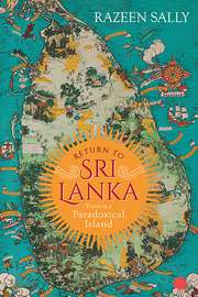Return to Sri Lanka: Travels in a Paradoxical Land