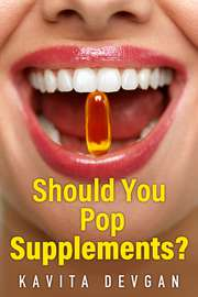 Should You Pop Supplements?