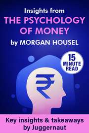 Insights from The Psychology of Money by Morgan Housel in 15 mins