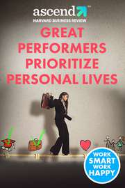 Great Performers Prioritize Personal Lives