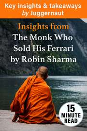 Insights from The Monk Who Sold His Ferrari by Robin Sharma in 15 minutes