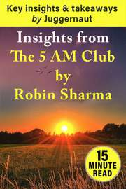 Insights from The 5 AM Club by Robin Sharma in 15 mins