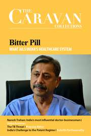 Bitter Pill: What Ails India's Healthcare System