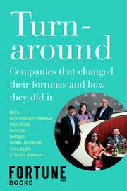 Turnaround: Companies that Changed Their Fortunes, and How They Did It