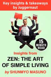 Insights from Zen: The Art of Simple Living by Shunmyo Masuno in 15 mins