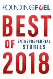 Best of 2018: Entrepreneurial Stories