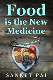 Food is the New Medicine