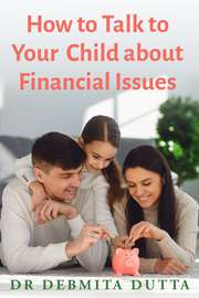 How to Talk to your Child about Financial Issues