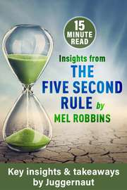 Insights from The 5 Second Rule by Mel Robbins