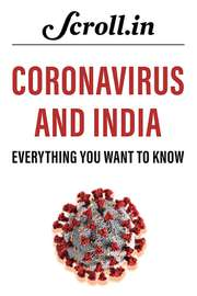Coronavirus and India: Everything you want to know