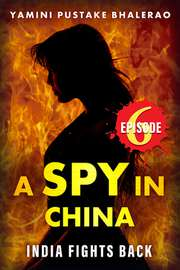 A Spy in China Episode #6