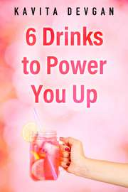 6 Drinks to Power You Up