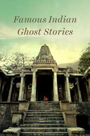 Famous Indian Ghost Stories