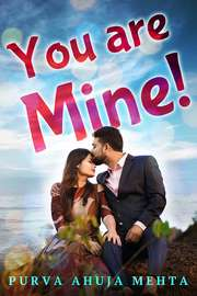 You Are Mine!