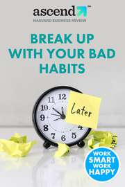 How to Break Up with Your Bad Habits