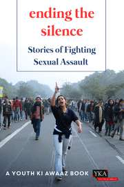 Ending The Silence: Stories Of Fighting Sexual Assault