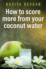 How to Score More from your Coconut Water