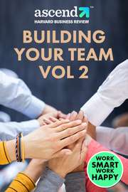 Building Your Team Vol 2
