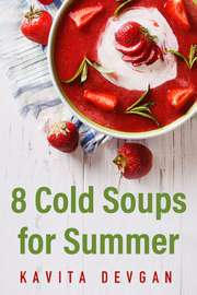 8 Cold Soups for Summer