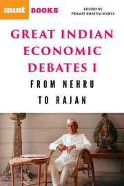 Great Indian Economic Debates I: From Nehru to Rajan