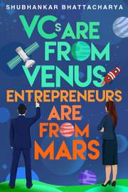 VCs Are from Venus, Entrepreneurs Are from Mars