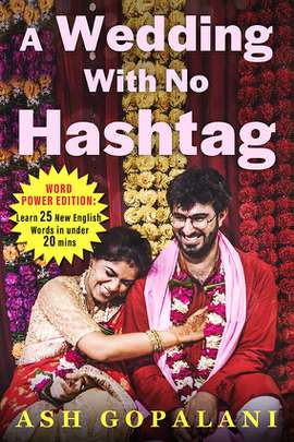 A Wedding with no Hashtag: Word Power Edition
