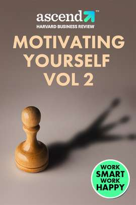 Motivating Yourself Vol 2