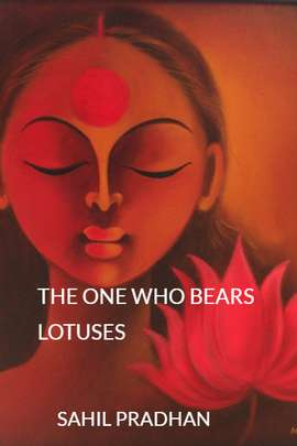 THE ONE WHO BEARS LOTUSES