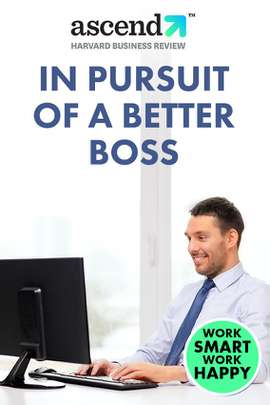 In Pursuit of a Better Boss
