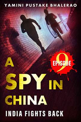 A Spy in China Episode #9