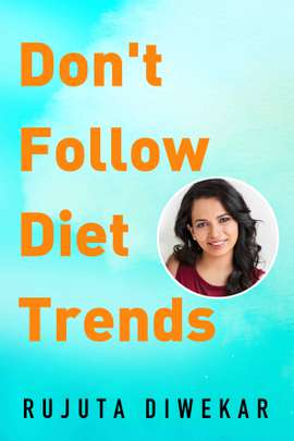 Don't Follow Diet Trends